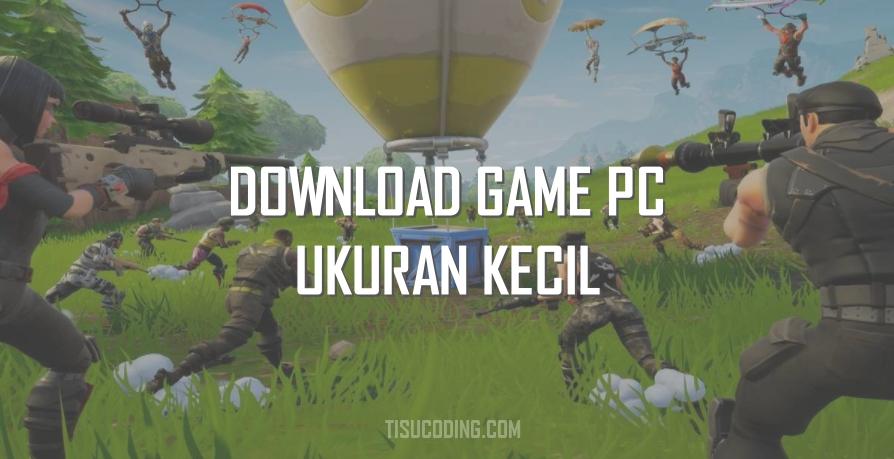 download game pc ukuran kecil